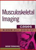 Musculoskeletal Imaging - Cases, Tehranzadeh, Jamshid, 0071465421