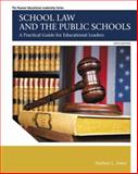 School Law and the Public Schools 6th Edition