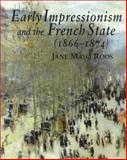 Early Impressionism and the French State (1866-1874), Roos, Jane Mayo, 0521775426