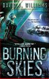 The Burning Skies, David J. Williams, 0553385429