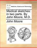 Medical Sketches, John Moore, 1140665421