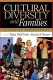 Cultural Diversity and Families : Expanding Perspectives, , 1412915422