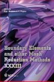 Boundary Elements and Other Mesh Reduction Methods XXXIII, C. A. Brebbia, V. Popov, 1845645421