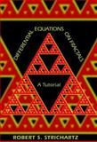 Differential Equations on Fractals : A Tutorial, Strichartz, Robert S., 0691125422