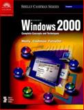 Microsoft Windows 2000 : Complete Concepts and Techniques, Shelly, Gary B. and Cashman, Thomas J., 078954542X