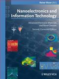 Nanoelectronics and Information Technology : Advanced Electronic Materials and Novel Devices, , 3527405429
