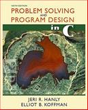 Problem Solving and Program Design in C, Hanly, Jeri R. and Koffman, Elliot B., 0321535421