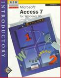 Microsoft Access 7 for Windows 95 : Introductory, Adamski, Joseph J., 0760035423