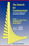The Search for Fundamentals : The Process of Modernization and the Quest for Meaning`, , 0792335422