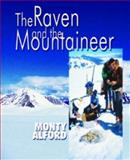The Raven and the Mountaineer, Monty Alford, 0888395426