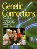 Genetic Connections, Danette L. Nelson-Anderson, 0963915428