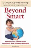 Beyond Smart, Linda Morgan, 0982345429