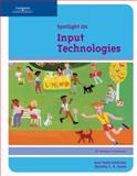 Spotlight on Input Technologies, Ann Ambrose, Dorothy L Jones, 1418865427