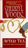 After Tex, Sherryl Woods, 1551665425