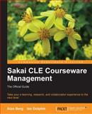 Sakai CLE Courseware Management, Berg, Alan and Dolphin, Ian, 1849515425