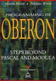 Programming in Oberon : Steps Beyond Pascal and Modula-2, Reiser, Martin and Wirth, N., 0201565439