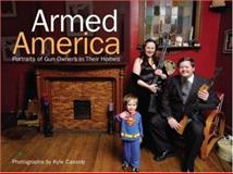 Armed America, Kyle Cassidy, 0896895432
