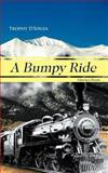 A Bumpy Ride, Trophy D'souza, 1467885436