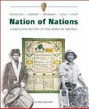 Nation of Nations : A Narrative History of the American Republic, Davidson, James West and Heyrman, Christine Leigh, 0072485434