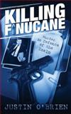 Killing Finucane : The Inside Story of Britain's Intelligence War, O'Brien, Justin, 0717135438