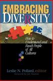 Embracing Diversity : How to Understand and Reach All Cultures, , 0828015430