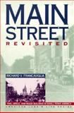 Main Street Revisited : Time, Space, and Image Building in Small-Town America, Francaviglia, Richard V., 0877455430