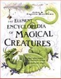The Element Encyclopedia of Magical Creatures, John Matthews and Caitlín Matthews, 140273543X
