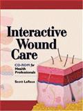 Interactive Wound Care, LaRaus, Scott, 1556425430