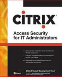 Citrix Access Security for IT Administrators, , 0071485430