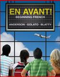 En Avant! : Beginning French, Anderson, Bruce and Golato, Peter, 0073535435
