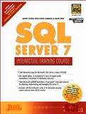 SQL Server 7 Interactive Training Course, Byrne, Jeffrey, 0130265438