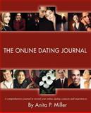 The Online Dating Journal, Anita Miller, 0595365434