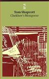 Chekhov's Mongoose, Shapcott, Tom, 0646395432