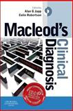 Macleod's Clinical Diagnosis, John MacLeod, Iain Hennessey, 0702035432