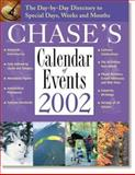 Chase's Calendar of Events 2002, Whiteley, Sandy, 0809295431