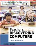 Teachers Discovering Computers, Randolph Gunter and Glenda Gunter, 1285845439
