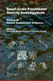 Small-Scale Freshwater Toxicity Investigations Vol. 2 : Hazard Assessment Schemes, , 1402035438