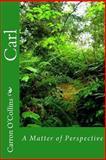 Carl, Carron O'Collins, 146373543X