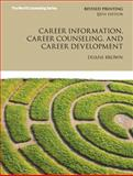 Career Information, Career Counseling, and Career Development, Brown, Duane, 0133155439