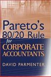 Pareto's 80/20 Rule for Corporate Accountants, Parmenter, David, 0470125438