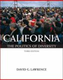 California : The Politics of Diversity, Lawrence, David G., 0534575439