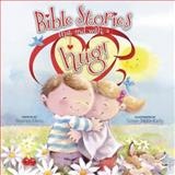 Bible Stories That End with a Hug!, Stephen Elkins, 1414375433