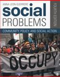 Social Problems : Community, Policy, and Social Action, Leon-Guerrero, Anna Y., 1452205434