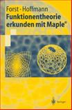 Funktionentheorie erkunden mit Maple, Forst, Wilhelm and Hoffmann, Dieter, 3540425438
