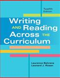Writing and Reading Across the Curriculum, Behrens, Laurence and Rosen, Leonard J., 0205885438