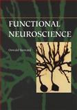 Functional Neuroscience, Steward, Oswald, 0387985433