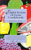 Eight Items or Less Cookbook, Ann Lovejoy, 0912365439