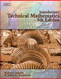 Introductory Technical Mathematics, Smith, Robert D. and Peterson, John, 1418015431