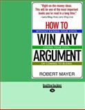 How to Win Any Argument, Robert Mayer, 1427095434