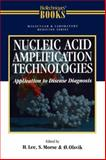 Nucleic Acid Amplification Technologies : Application to Disease Diagnosis, , 1461275431